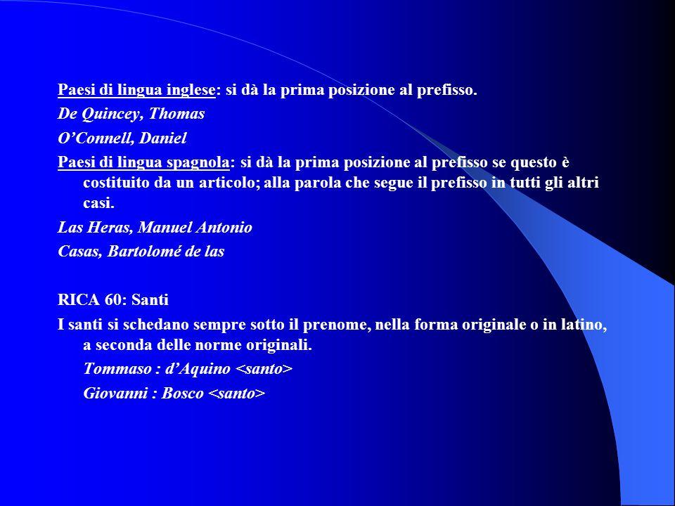 Paesi di lingua inglese: si dà la prima posizione al prefisso.