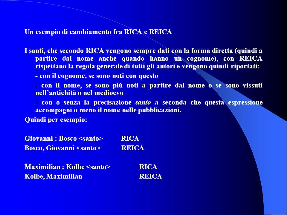 Un esempio di cambiamento fra RICA e REICA