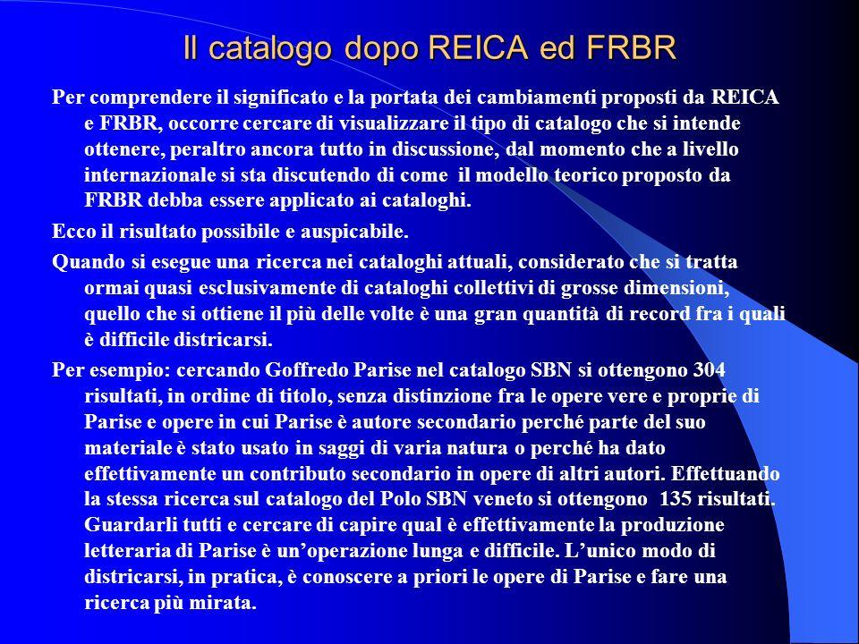 Il catalogo dopo REICA ed FRBR