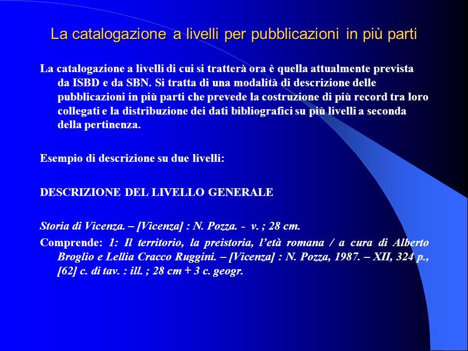 La catalogazione a livelli per pubblicazioni in più parti
