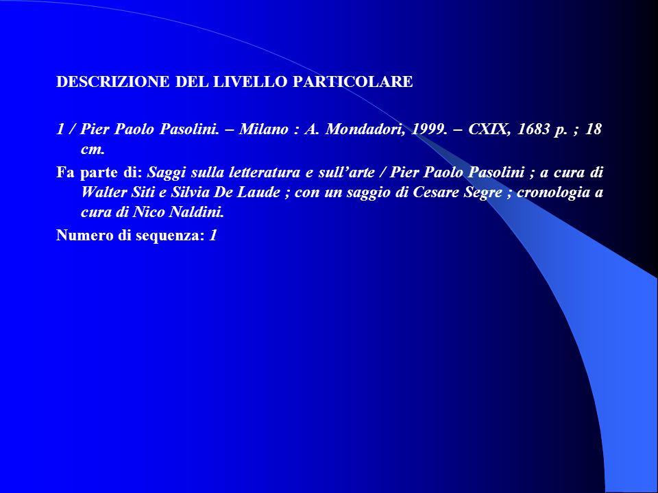 DESCRIZIONE DEL LIVELLO PARTICOLARE 1 / Pier Paolo Pasolini