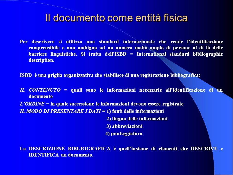 Il documento come entità fisica