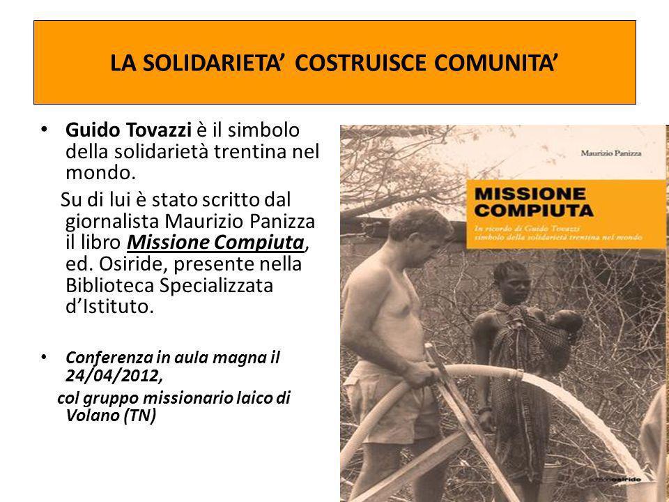 LA SOLIDARIETA' COSTRUISCE COMUNITA'