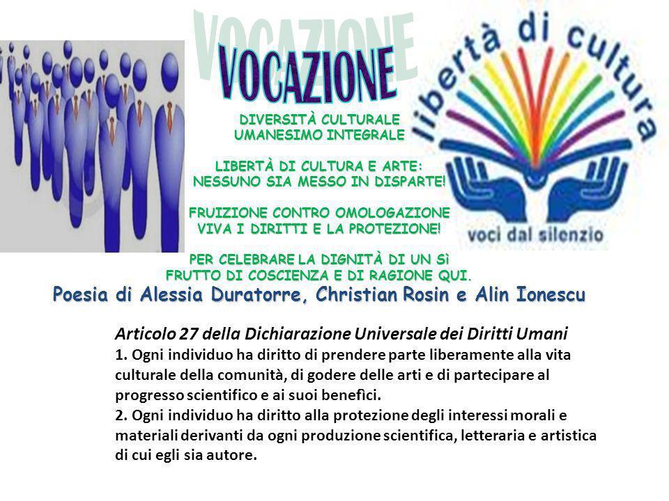 VOCAZIONE Poesia di Alessia Duratorre, Christian Rosin e Alin Ionescu