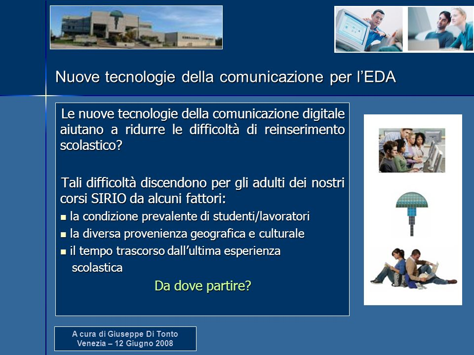 Nuove tecnologie della comunicazione per l'EDA