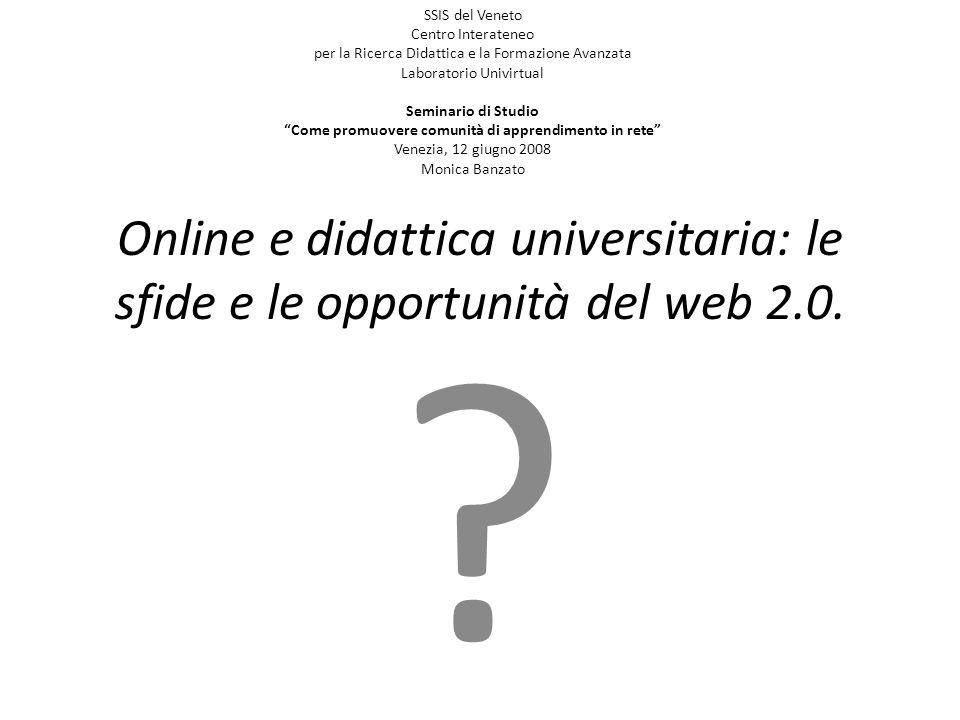 SSIS del Veneto Centro Interateneo per la Ricerca Didattica e la Formazione Avanzata Laboratorio Univirtual