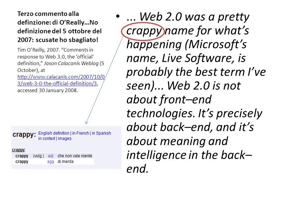 Terzo commento alla definzione: di O'Really…No definizione del 5 ottobre del 2007: scusate ho sbagliato!