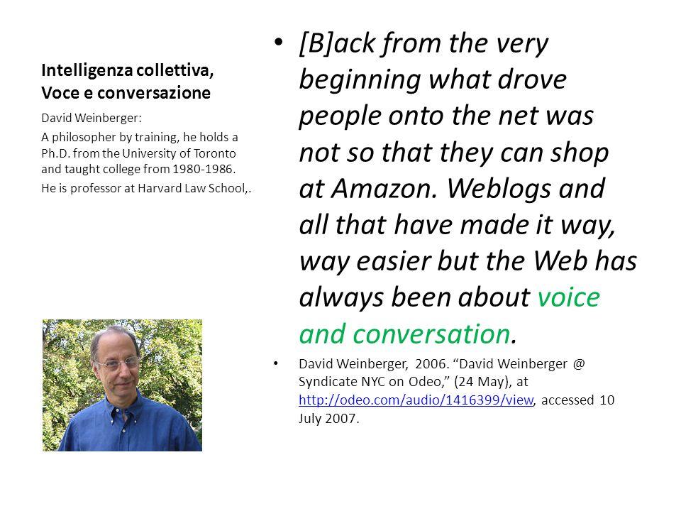 Intelligenza collettiva, Voce e conversazione