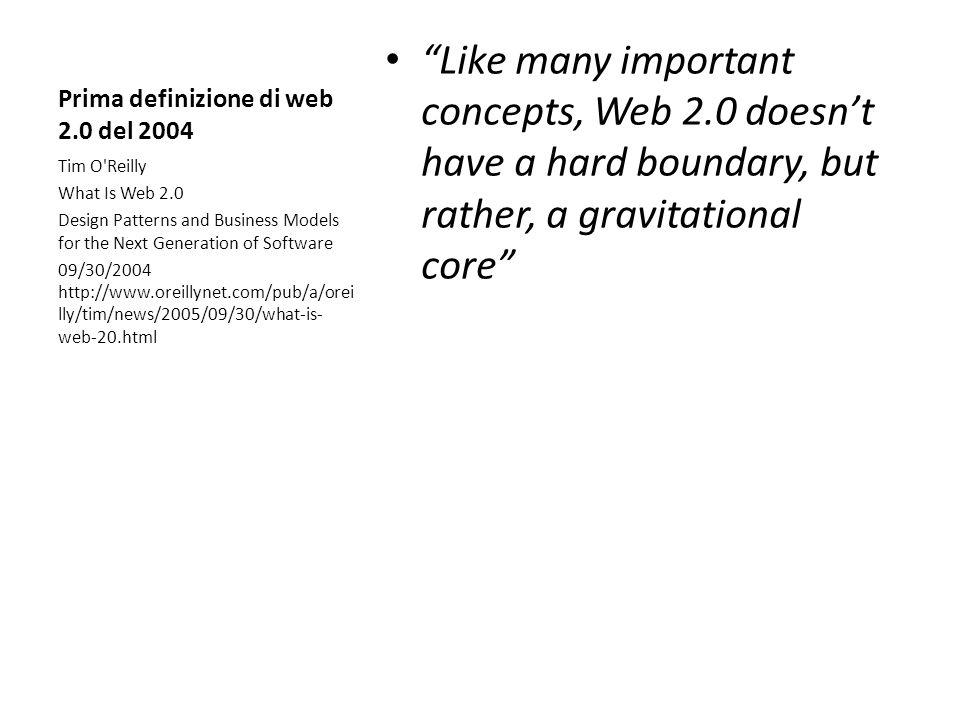 Prima definizione di web 2.0 del 2004