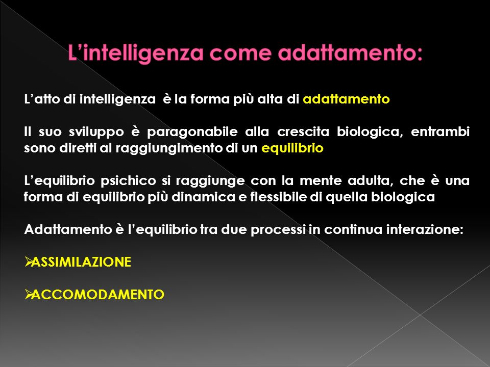 L'intelligenza come adattamento: