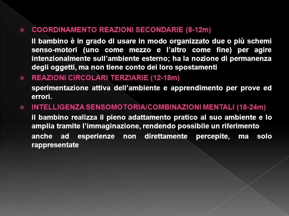COORDINAMENTO REAZIONI SECONDARIE (8-12m)