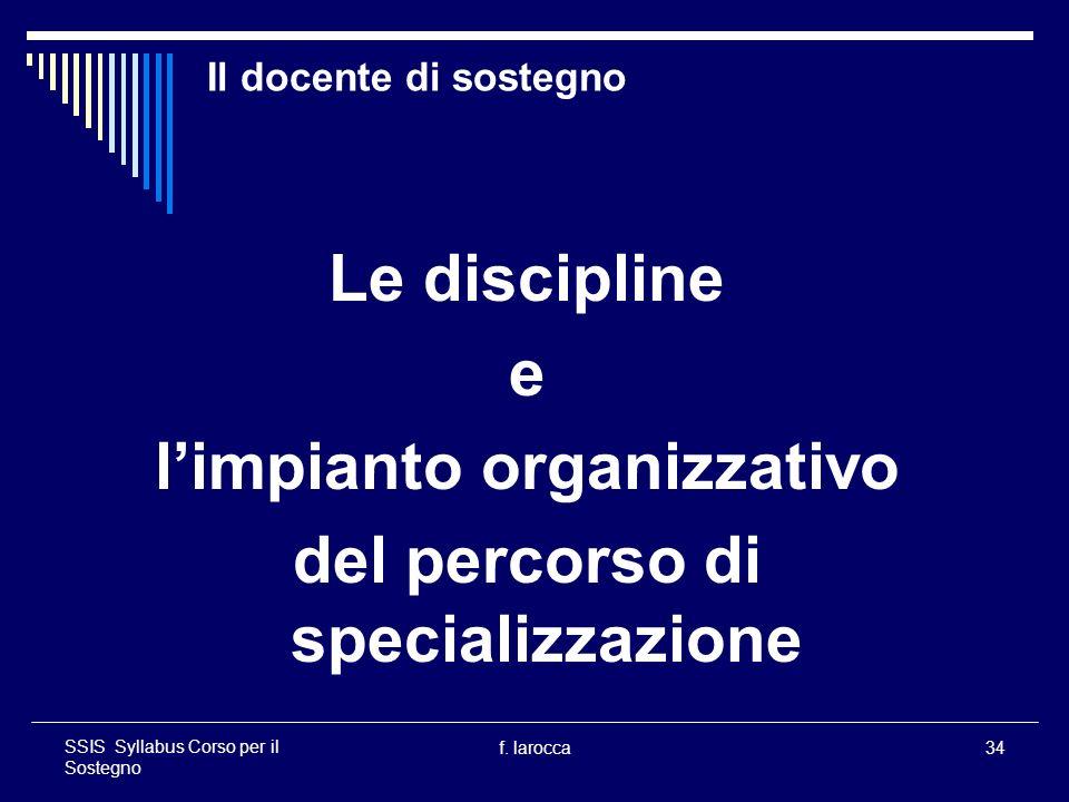 l'impianto organizzativo del percorso di specializzazione