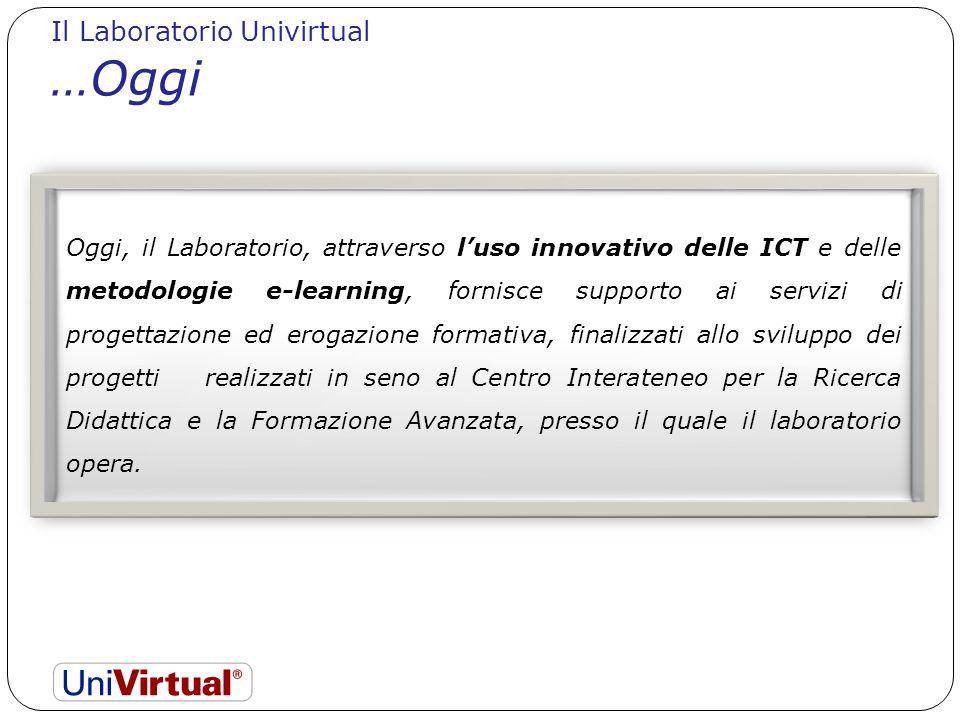 …Oggi Il Laboratorio Univirtual