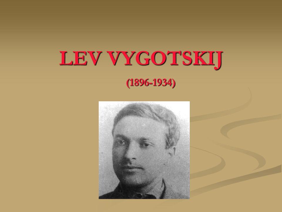 LEV VYGOTSKIJ (1896-1934)