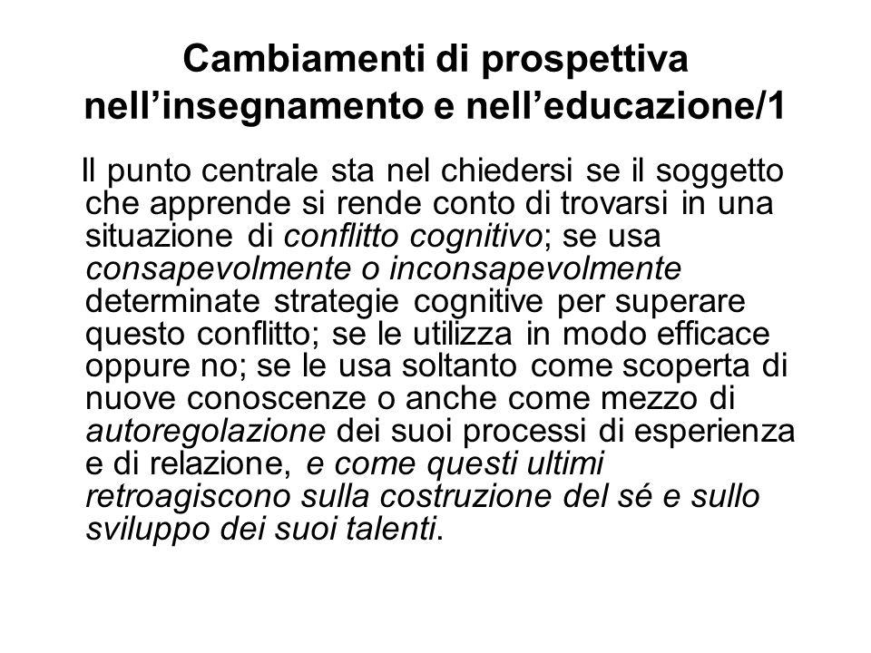Cambiamenti di prospettiva nell'insegnamento e nell'educazione/1