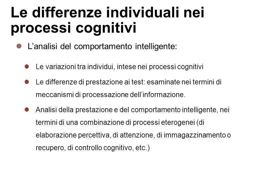 Le differenze individuali nei processi cognitivi
