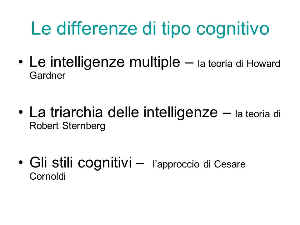 Le differenze di tipo cognitivo