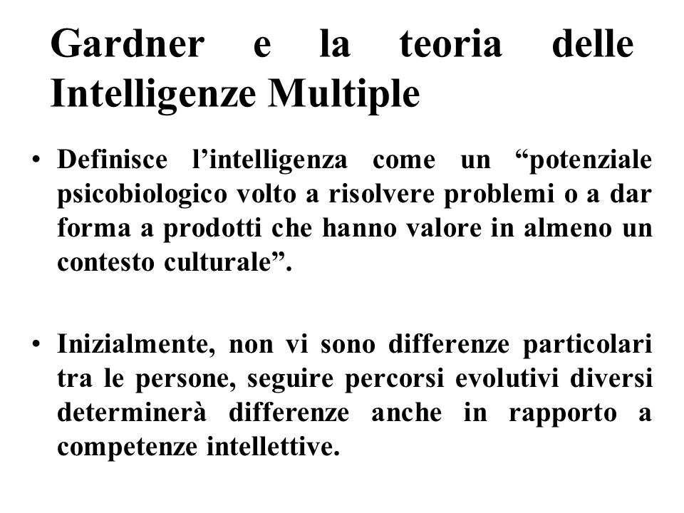Gardner e la teoria delle Intelligenze Multiple