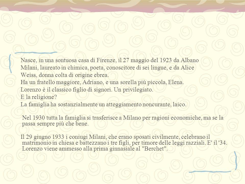 Nasce, in una sontuosa casa di Firenze, il 27 maggio del 1923 da Albano