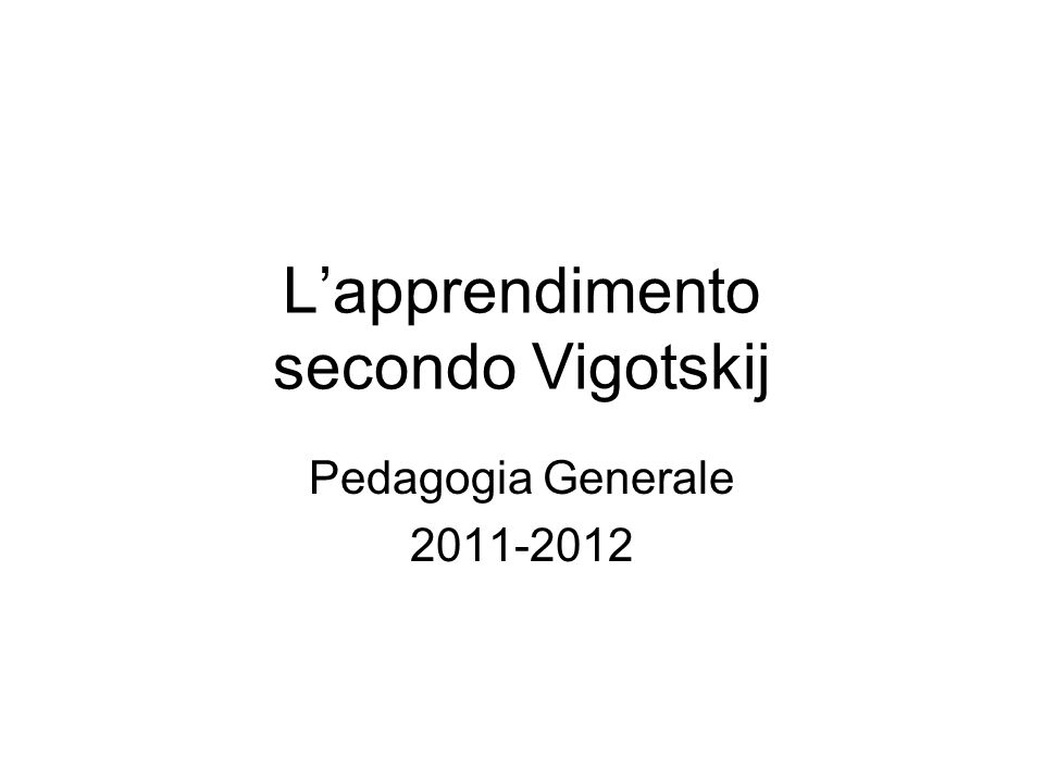 L'apprendimento secondo Vigotskij