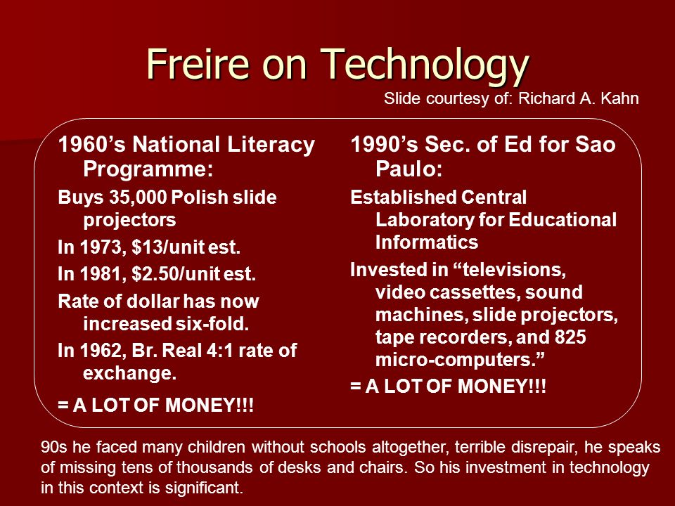 Freire on Technology 1960's National Literacy Programme: