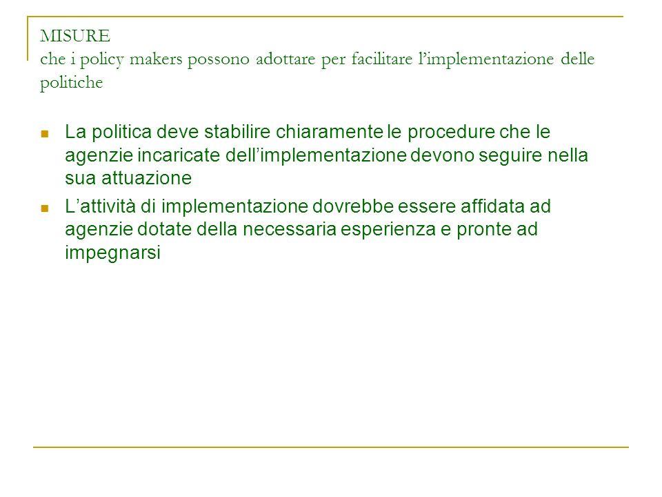 MISURE che i policy makers possono adottare per facilitare l'implementazione delle politiche