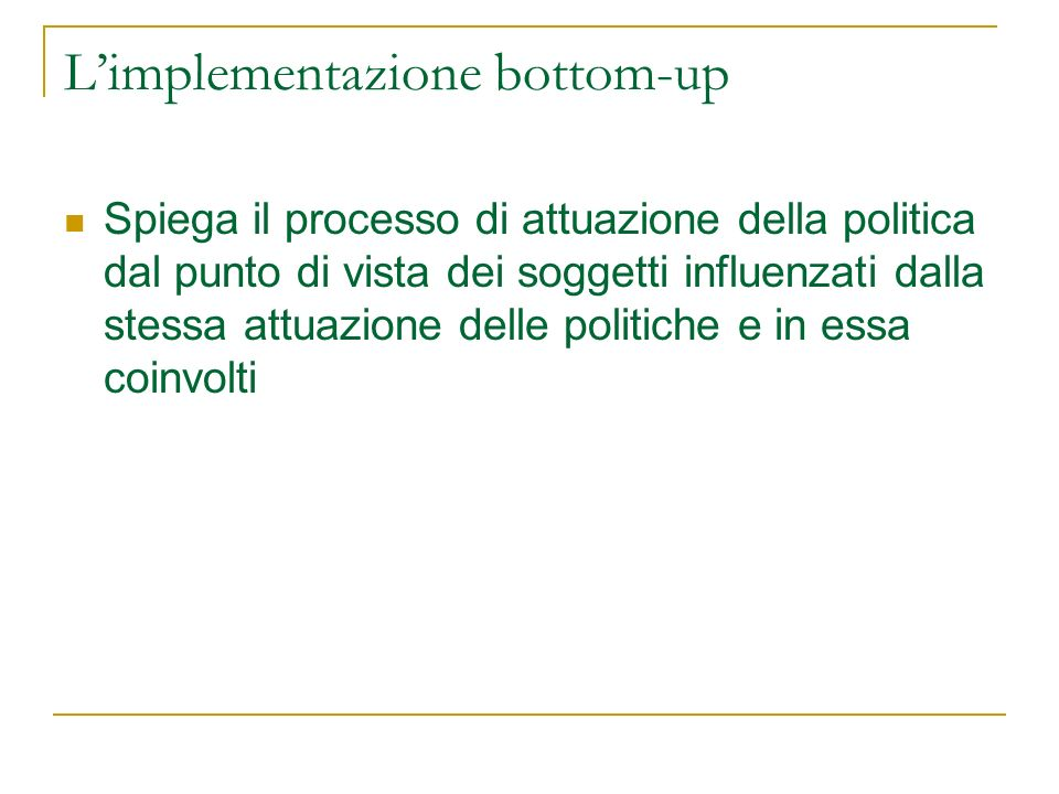 L'implementazione bottom-up