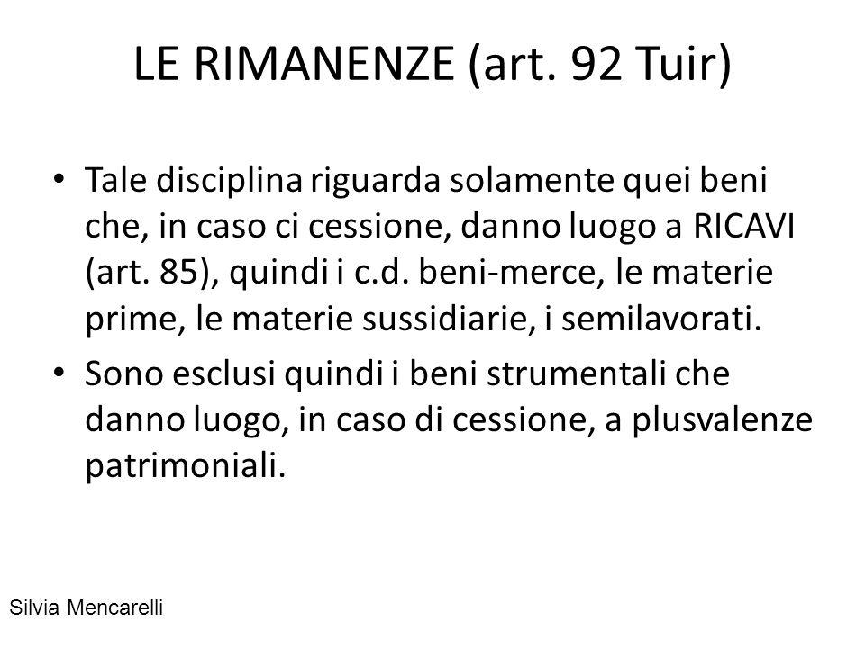 LE RIMANENZE (art. 92 Tuir)