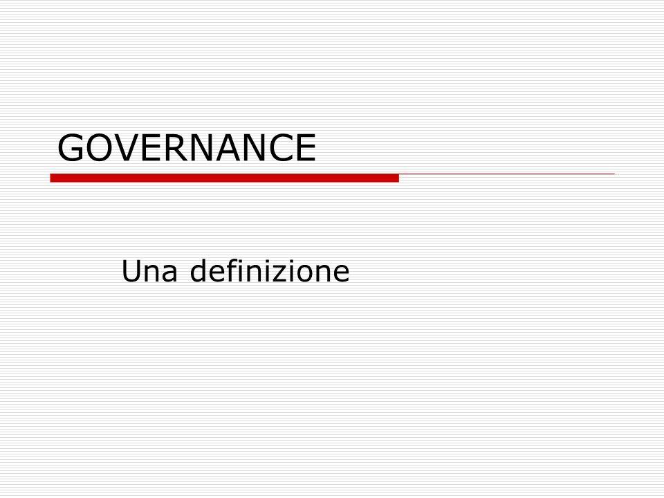 GOVERNANCE Una definizione