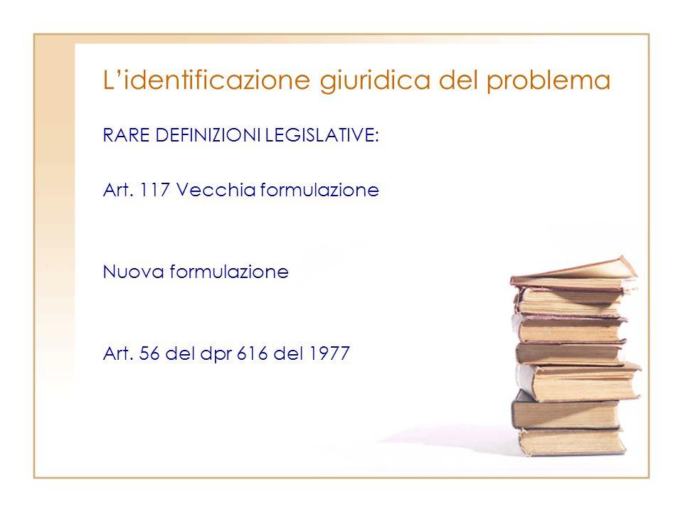 L'identificazione giuridica del problema