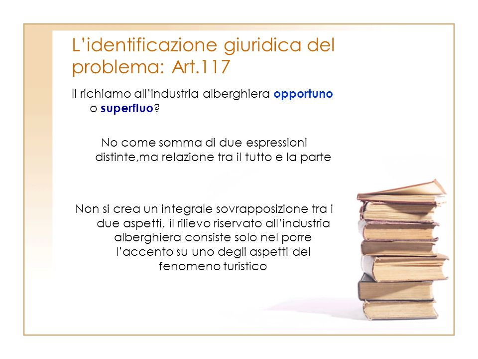 L'identificazione giuridica del problema: Art.117