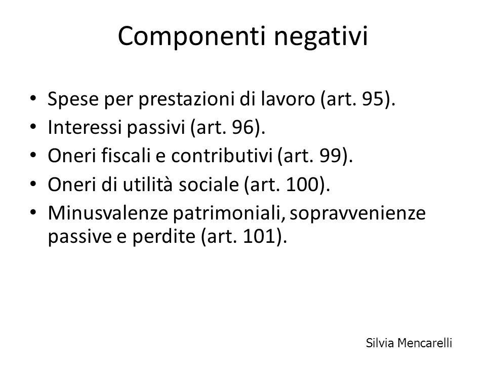 Componenti negativi Spese per prestazioni di lavoro (art. 95).