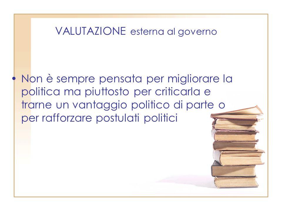 VALUTAZIONE esterna al governo