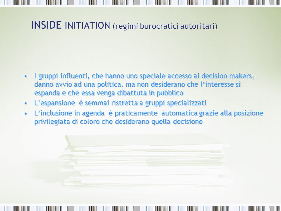 INSIDE INITIATION (regimi burocratici autoritari)