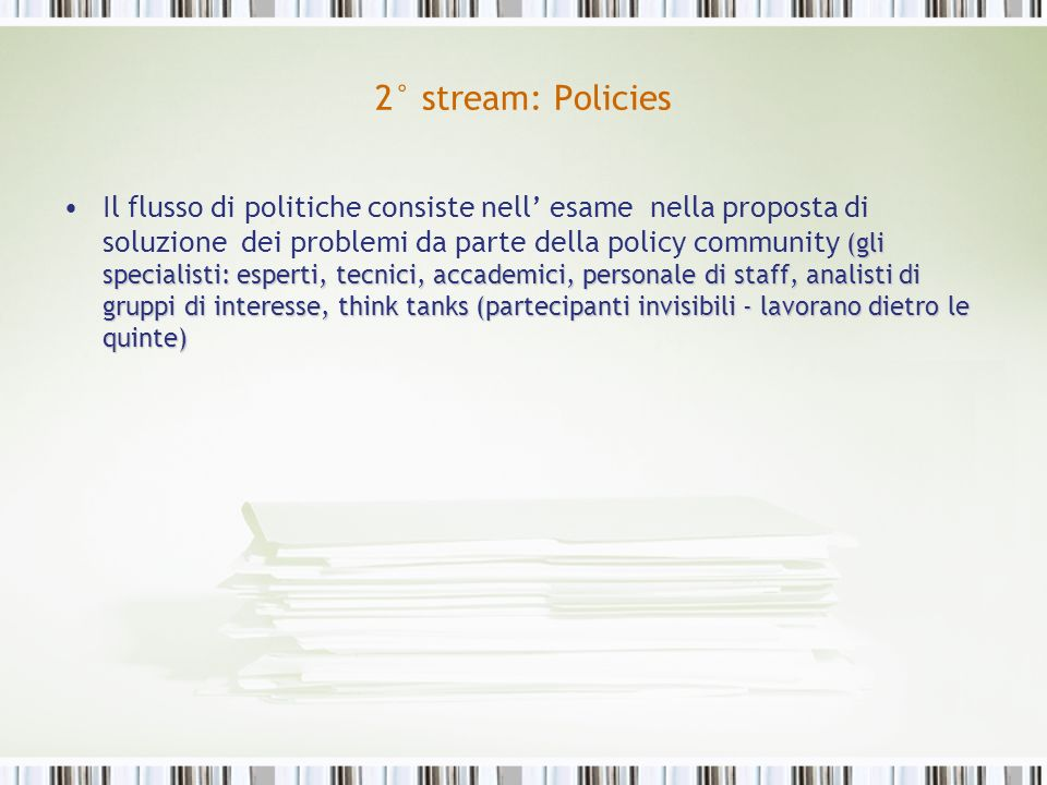 2° stream: Policies