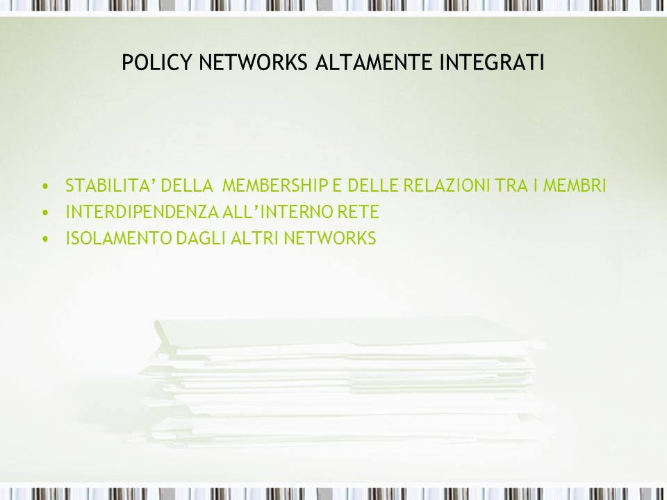 POLICY NETWORKS ALTAMENTE INTEGRATI