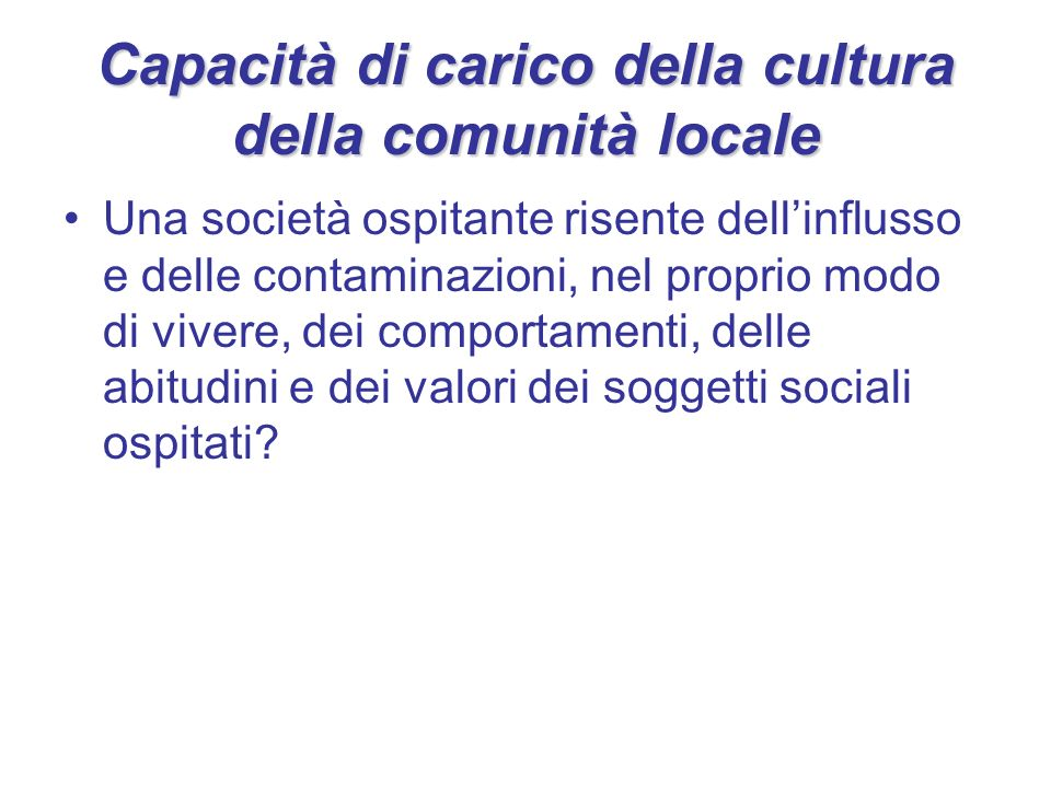 Capacità di carico della cultura della comunità locale
