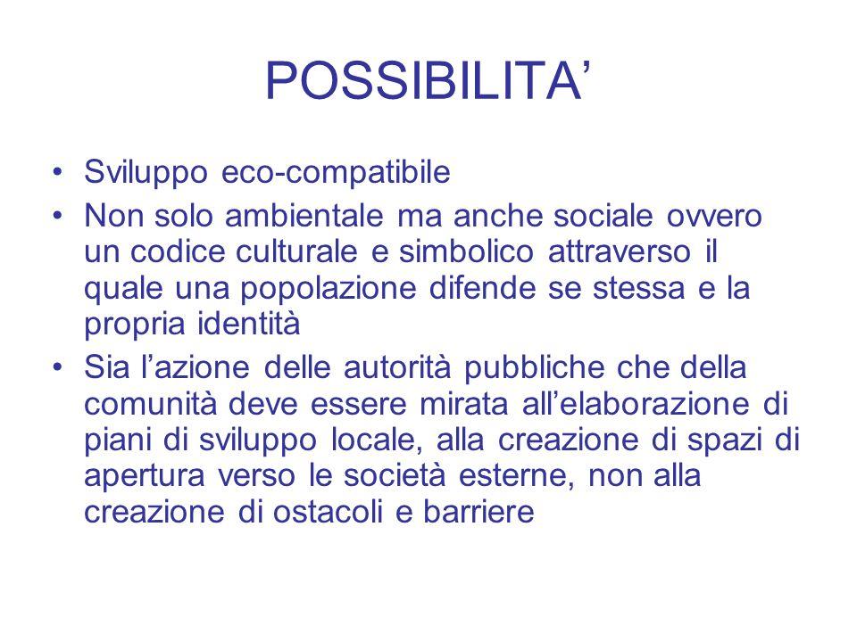 POSSIBILITA' Sviluppo eco-compatibile
