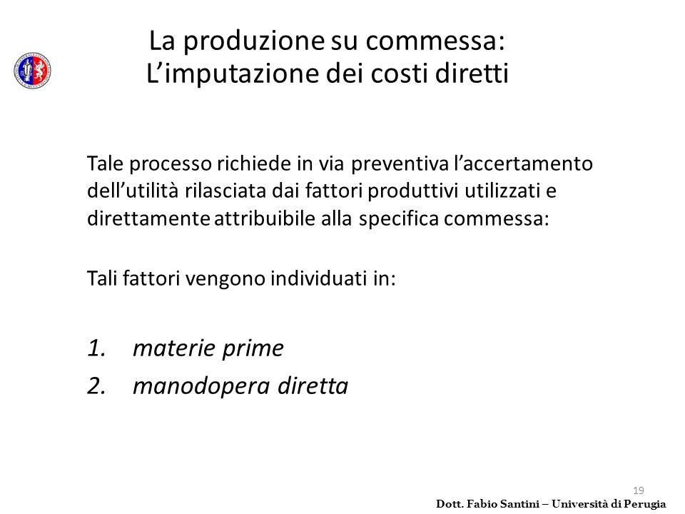 La produzione su commessa: L'imputazione dei costi diretti