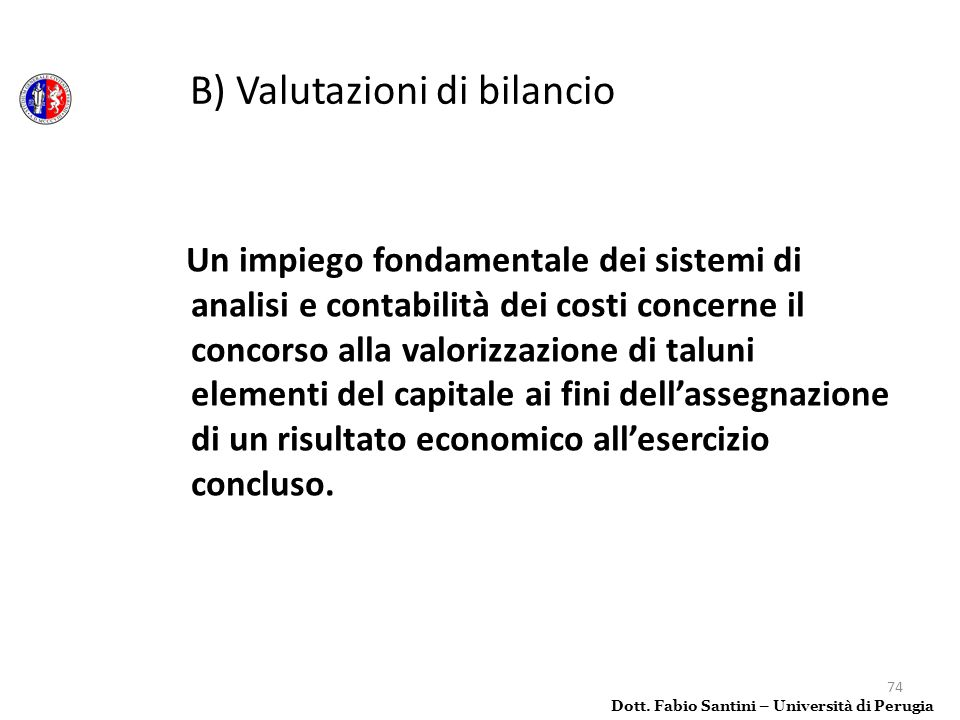 B) Valutazioni di bilancio