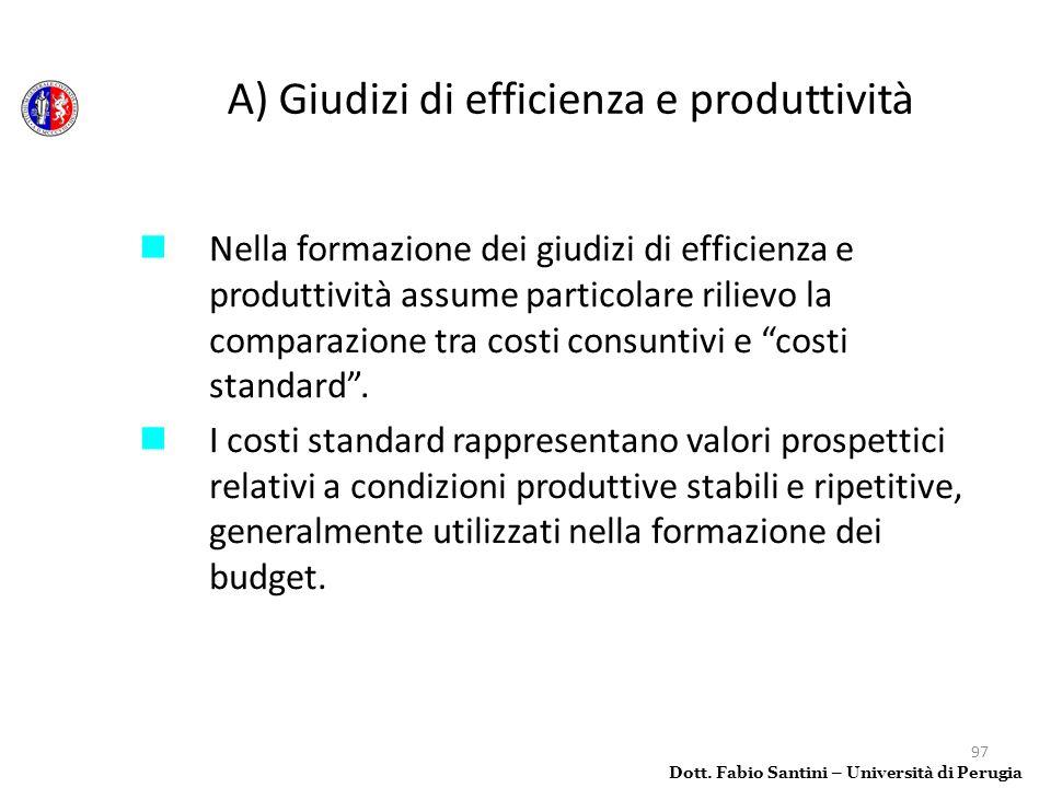 A) Giudizi di efficienza e produttività
