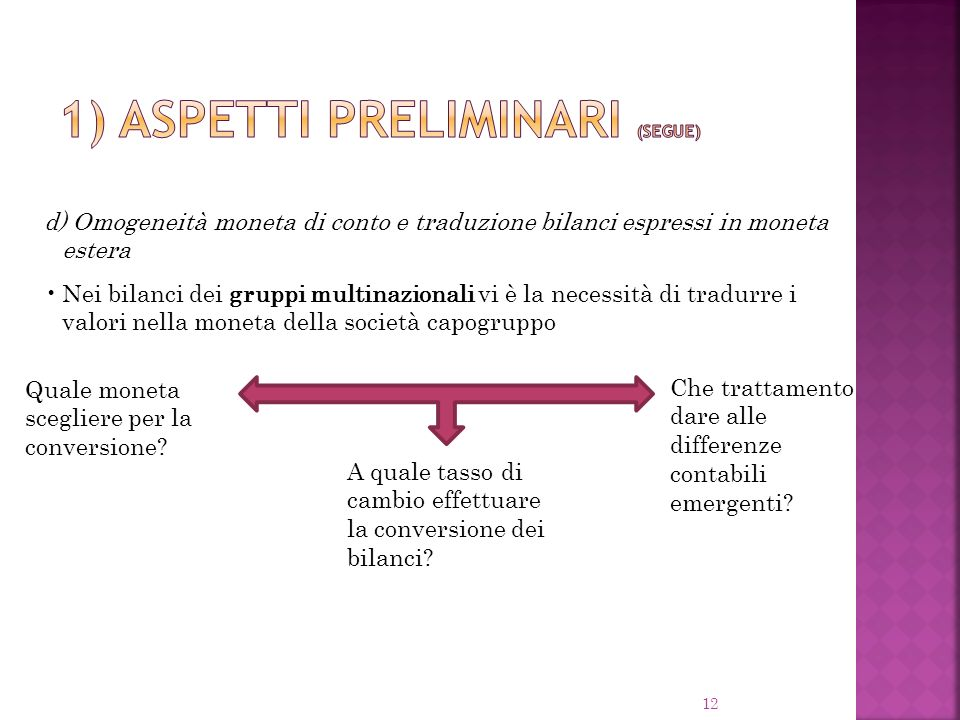 1) ASPETTI PRELIMINARI (SEGUE)