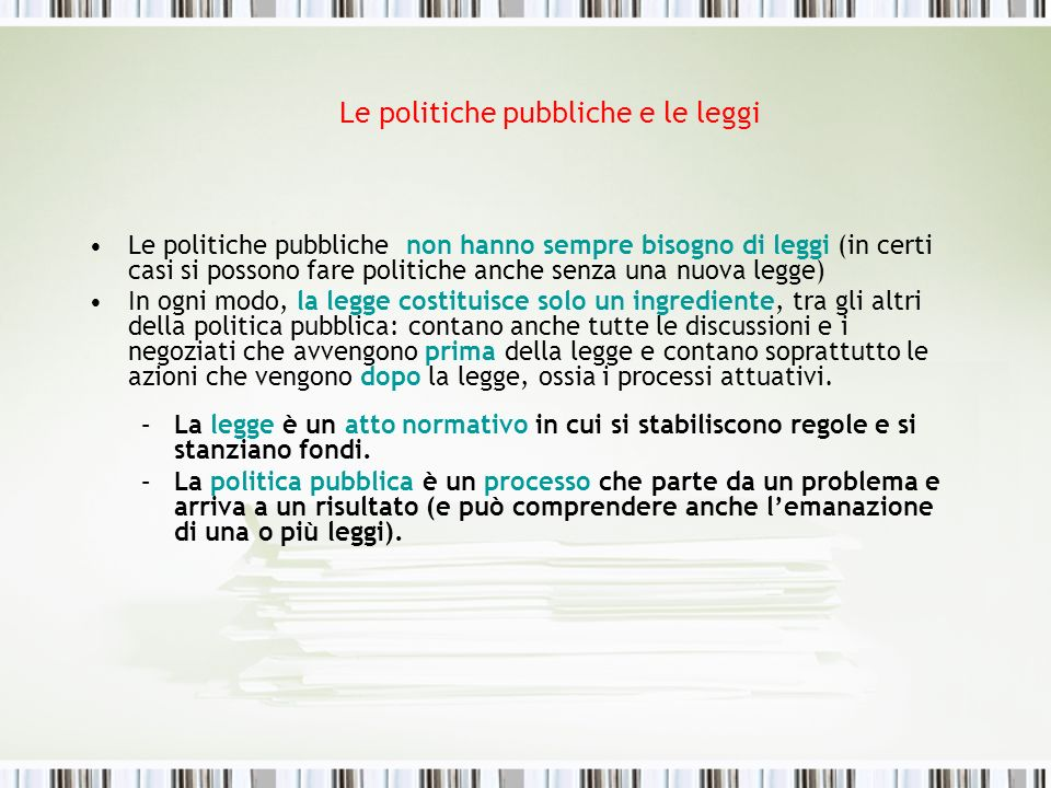 Le politiche pubbliche e le leggi