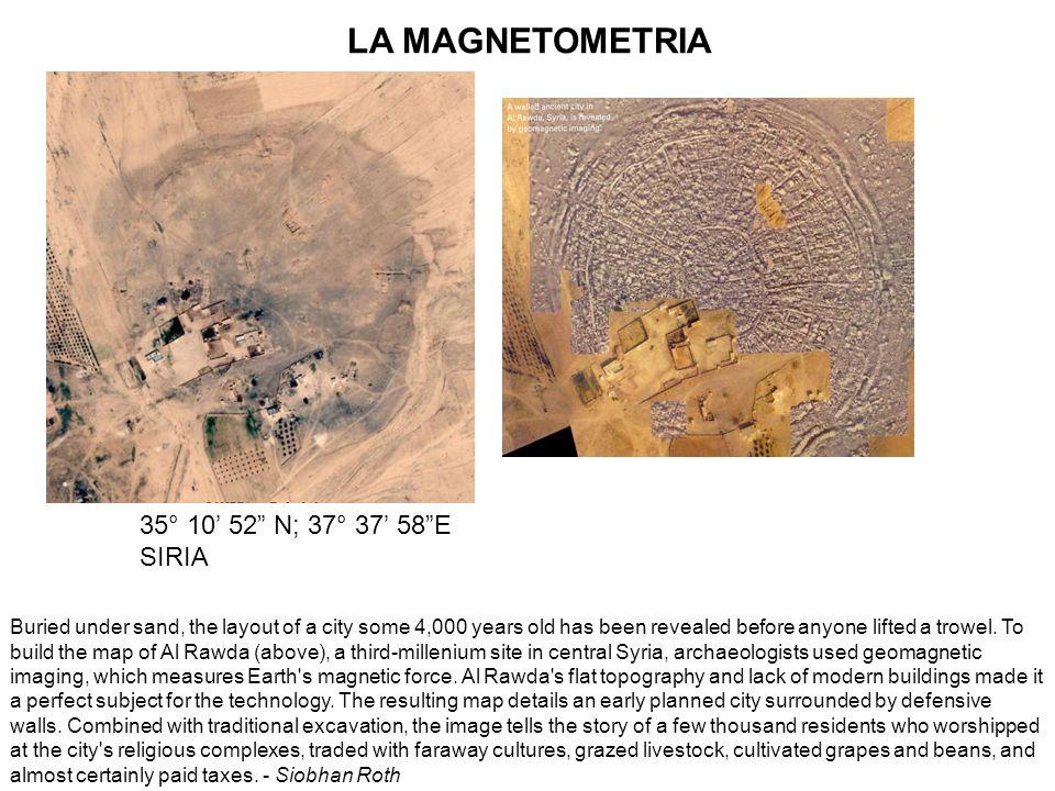 LA MAGNETOMETRIA 35° 10' 52 N; 37° 37' 58 E SIRIA