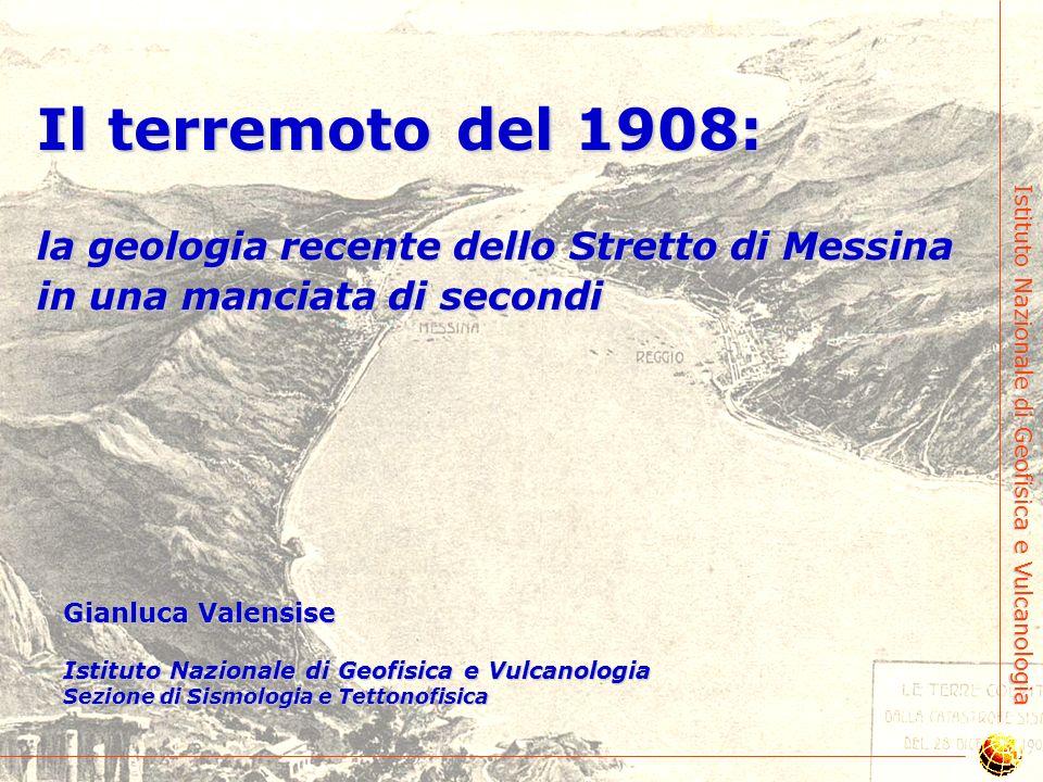 Il terremoto del 1908: la geologia recente dello Stretto di Messina