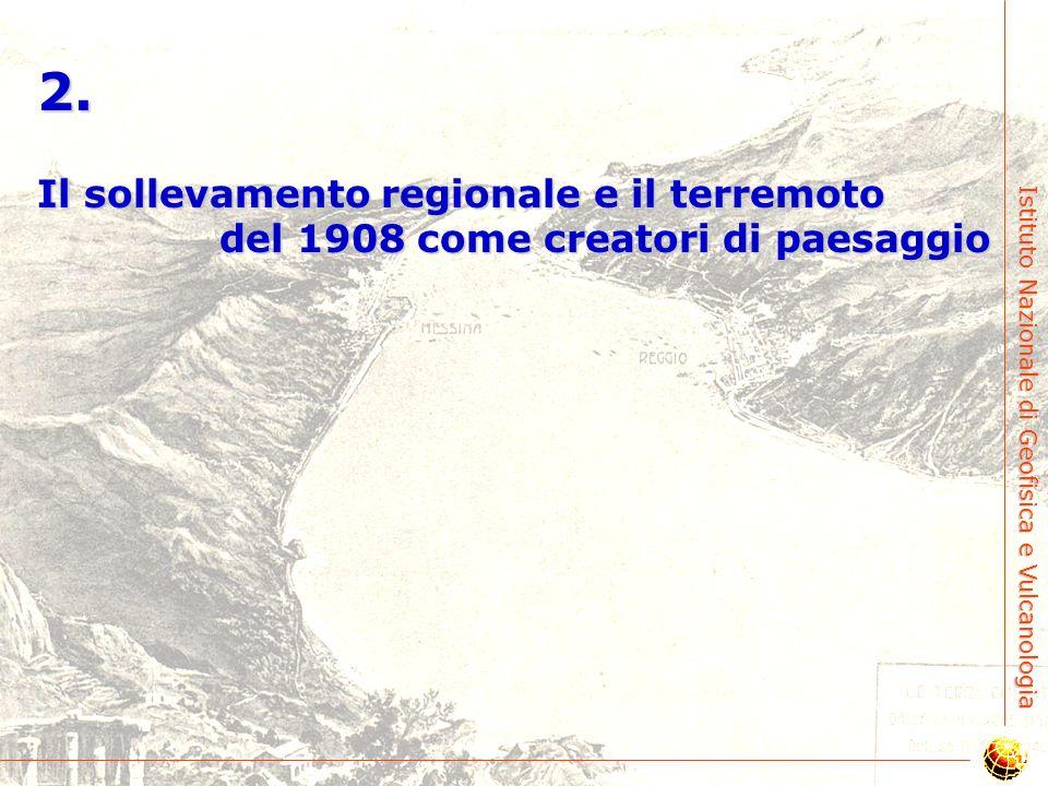 2. Il sollevamento regionale e il terremoto