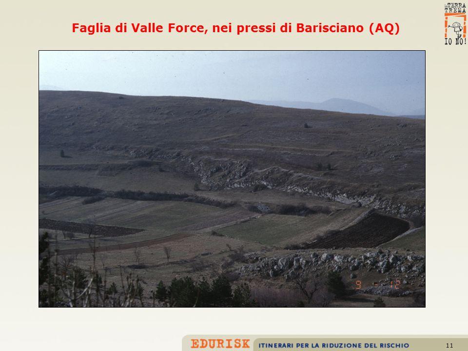 Faglia di Valle Force, nei pressi di Barisciano (AQ)