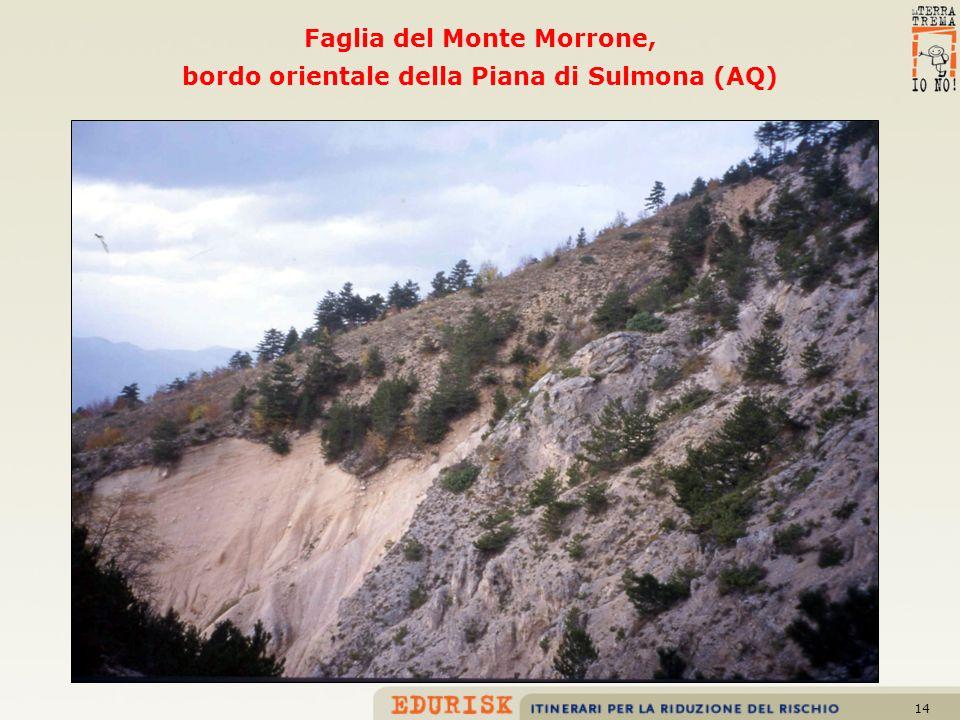 Faglia del Monte Morrone, bordo orientale della Piana di Sulmona (AQ)