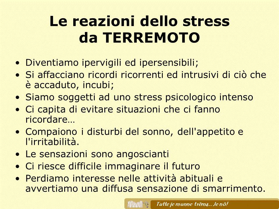 Le reazioni dello stress da TERREMOTO