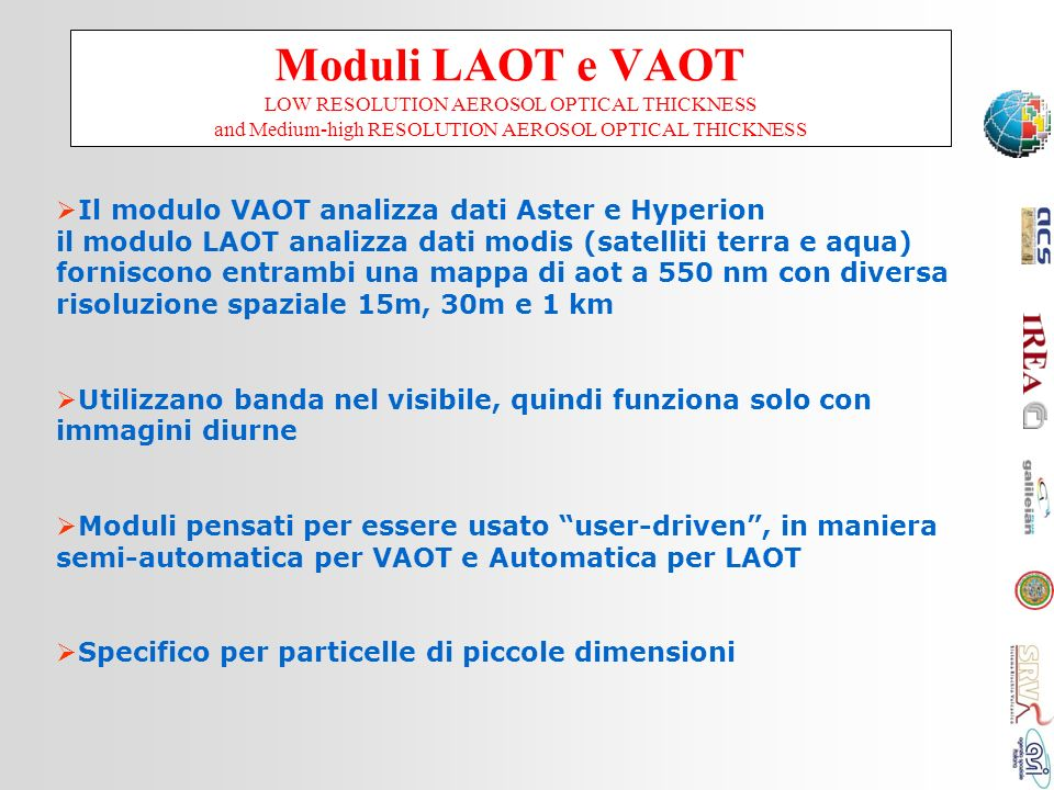 Moduli LAOT e VAOT LOW RESOLUTION AEROSOL OPTICAL THICKNESS and Medium-high RESOLUTION AEROSOL OPTICAL THICKNESS